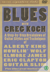 Blues with Greg Koch - Signature Licks