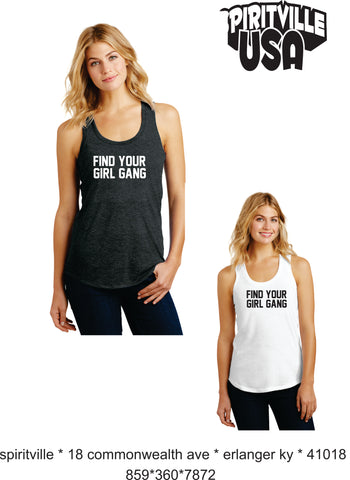 FIND YOUR GIRL GANG TANK / V NECK T