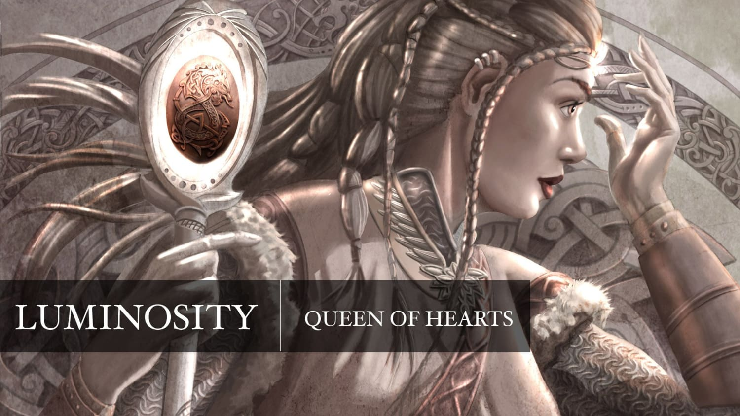 Luminosity - Queen of Hearts