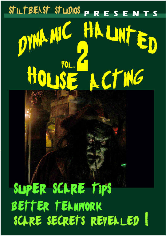 Dynamic Haunted House Acting: Volume 2