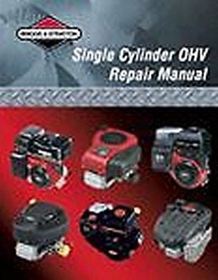 # 276781 Briggs & Stratton Single Cylinder OHV Repair Manual Model YEARS 1981 THRU 2003
