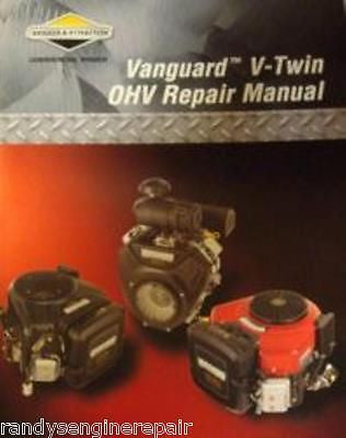 BRIGGS & STRATTON VANGUARD OHV SERVICE MANUAL 272144 MODELS 294700, 303400, 303700