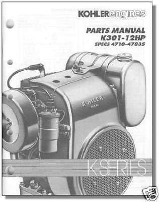 TP-2097 NEW PARTS LIST IPL Manual For K301 KOHLER Engine Spec # 4710 - 47835