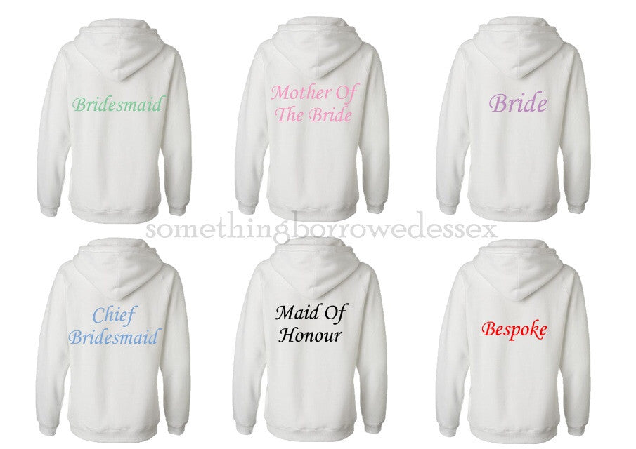 Personalised Wedding Hoodie, Bride, Bridesmaid etc