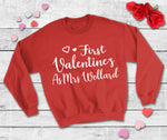 First Valentines as Mrs... Sweatshirt