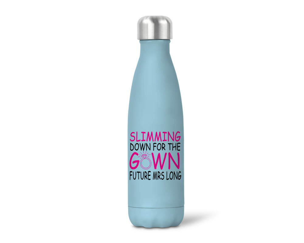 Insulated Personalised Slimming down For The Gown Bottle