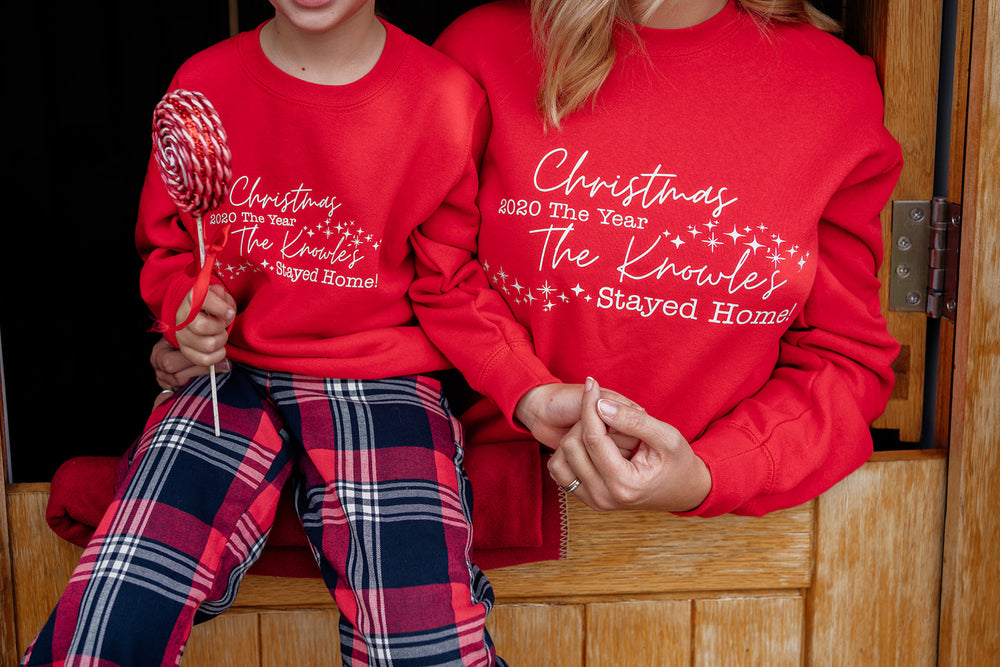 The Year We Stayed Home Christmas Sweatshirt