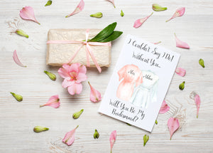 Will you be my? Personalised Card