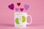 Bean Thinking of You  Valentines Mug