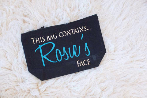 'This bag Contains My Face' Make up Bag
