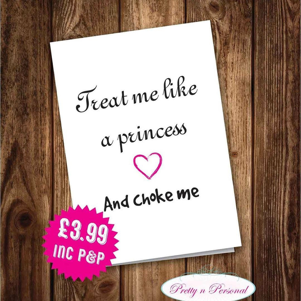Valentines Card - Treat Me Like A Princess