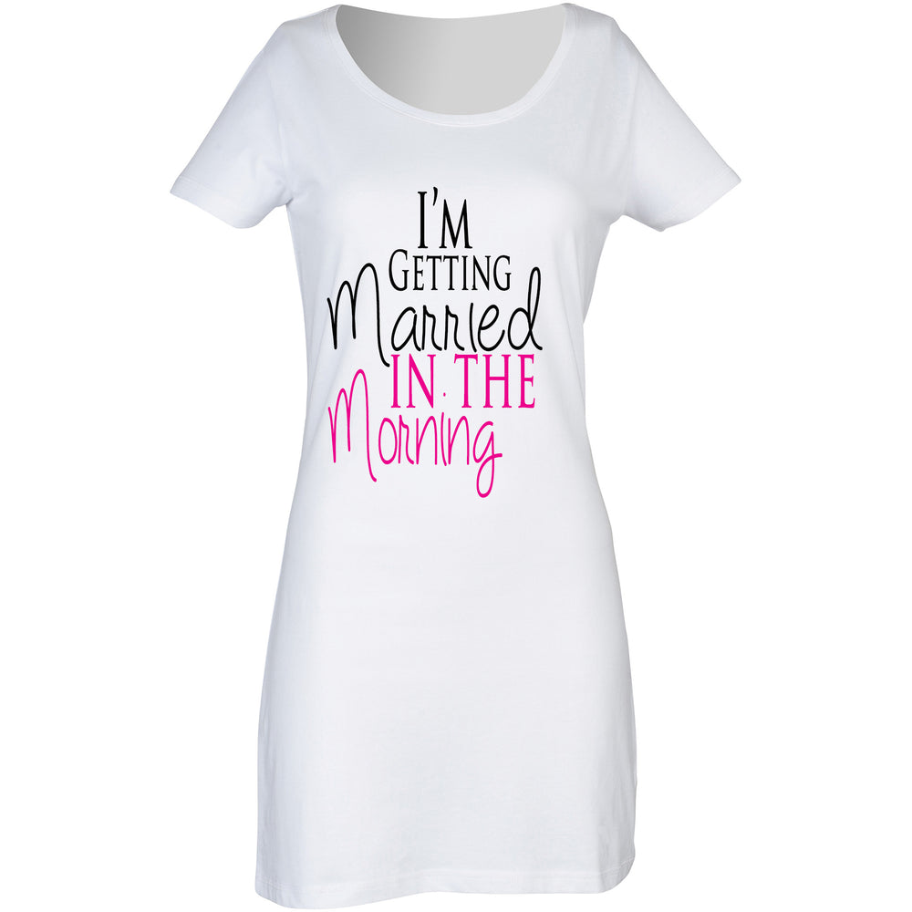 I'm getting married in the morning nightie