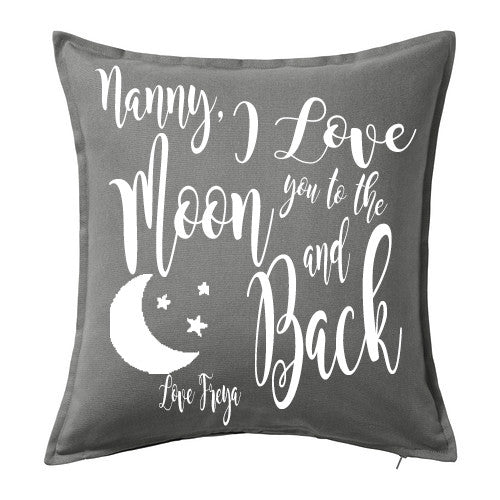 I love you to the Moon and Back Cushion - Grey