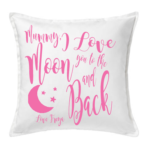 I love you to the Moon and Back Cushion - Natural