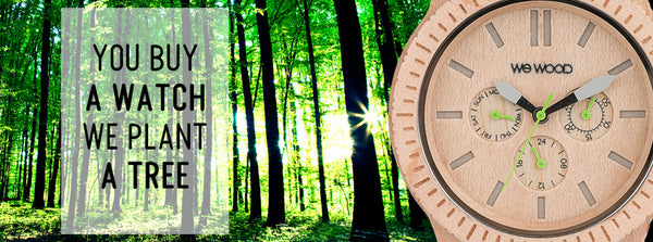 WeWood Watches You Buy a Watch We Plant a Tree