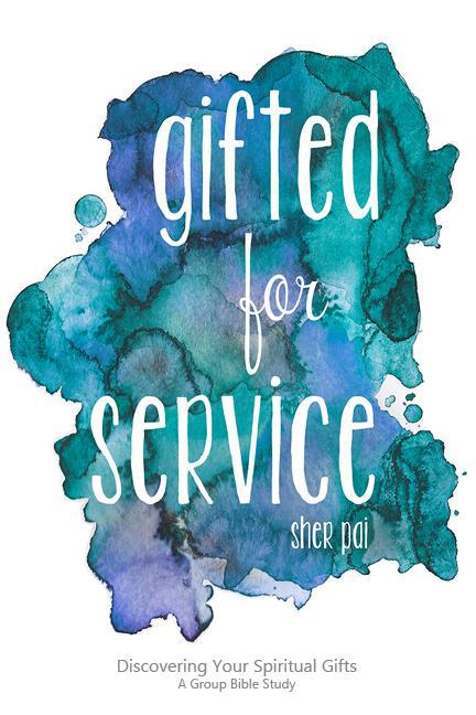 Gifted for Service