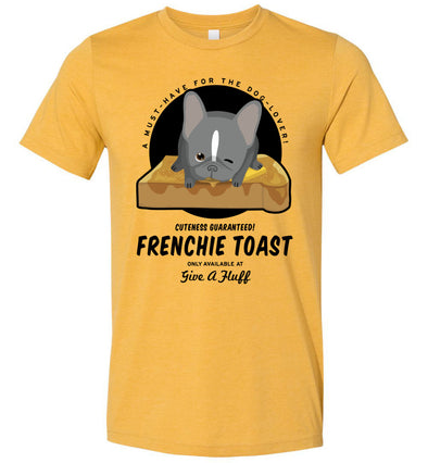 Frenchie Toast Tee