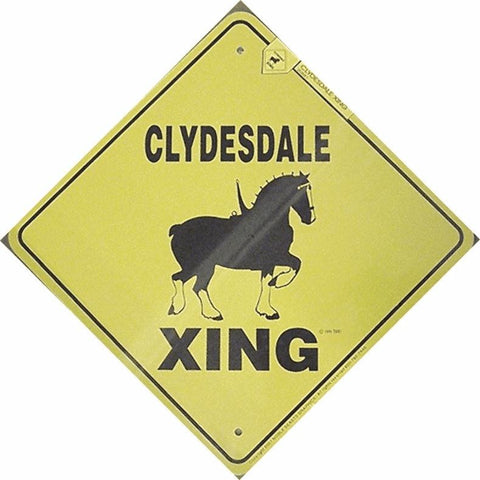 Clydesdale X-Ing Sign