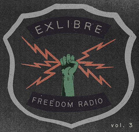 Ex Libre Freedom Radio Vol. 3