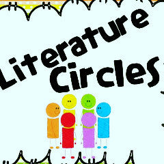 Literature Circles and  Response