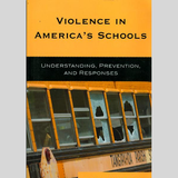 Understanding and Preventing Violence in Schools