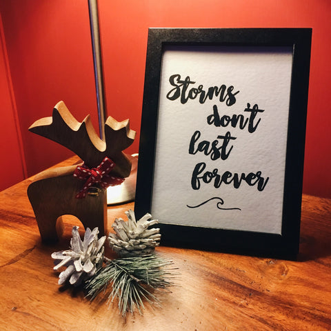 """Storms Don't Last Forever"" Motivational Quote Minimalist Photo Frame and Print - ELNIQUE 