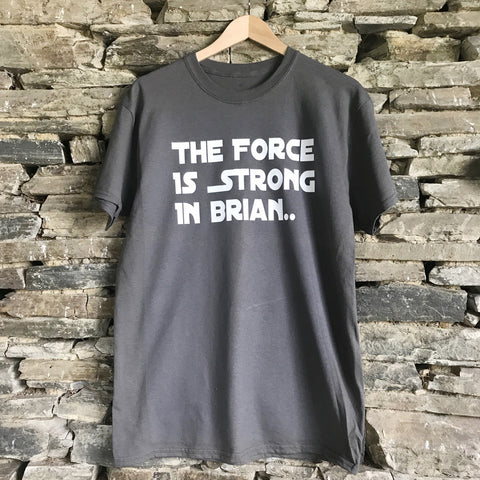 The Force Is Strong Bespoke Mens Tee