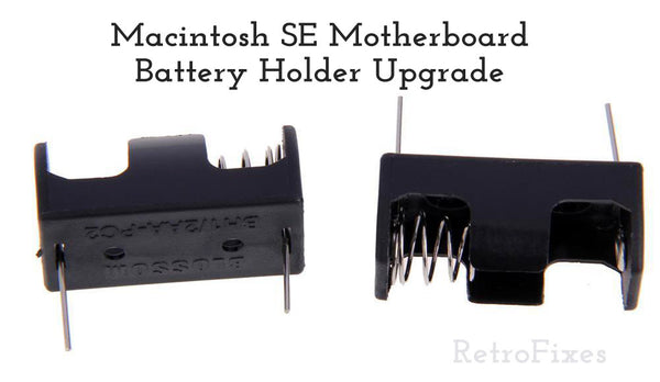Macintosh SE PRAM Motherboard Battery Holder Upgrade - RetroFixes - 1