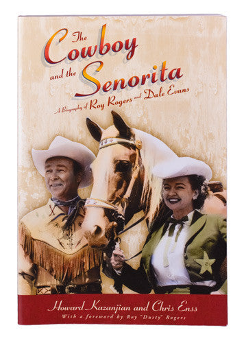 The Cowboy and the Senorita by Howard Kazanjian and Chris Enss
