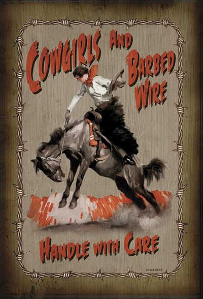 "Barnwood Sign - ""Cowgirls and Barbed Wire"" by River's Edge"