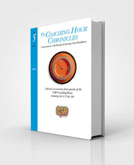 """The Coaching Hour Chronicles"" Conversations in the Pursuit of Sporting Clays Excellence. Volume 5 Book"