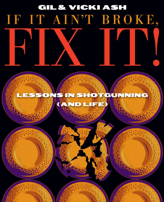 "Book, Regular Edition, ""If it ain't broke, fix it!"""