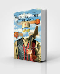 "OUT OF STOCK - Book, Regular Edition, ""Sporting Clays Consistency: You Gotta Be Out of Your Mind"""