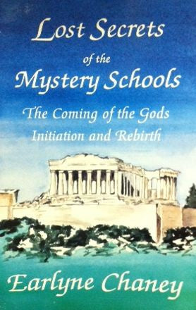 Lost Secrets of the Mystery Schools