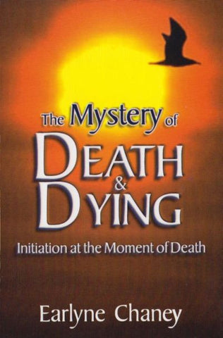 Mystery of Death and Dying