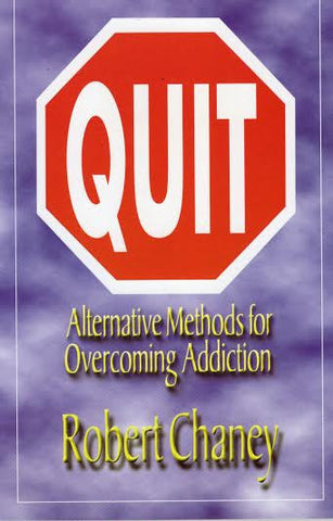 Quit - Alternative Methods for Overcoming Addiction