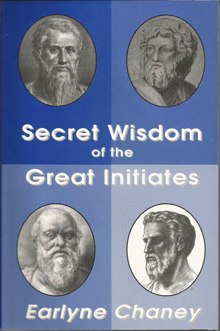 Secret Wisdom of the Great Initiates
