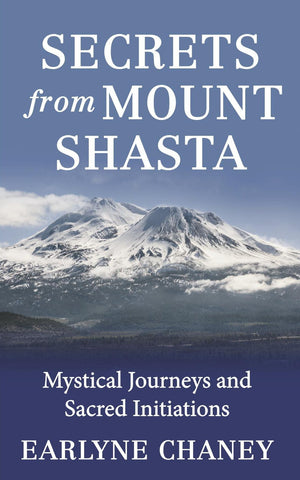 Secrets from Mt. Shasta