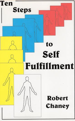 Ten Steps to Self Fulfillment
