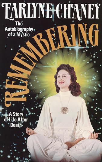 Remembering - Autobiography of a Mystic