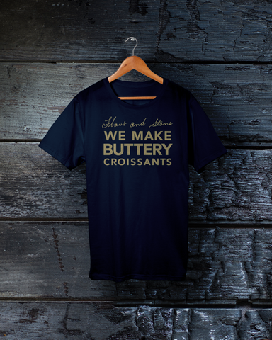 "T-Shirts ""We Make Buttery Croissants"""