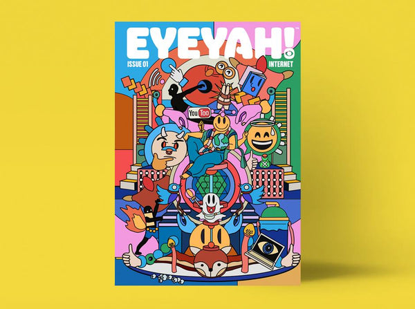 EYEYAH! Issue No.1 - The Internet