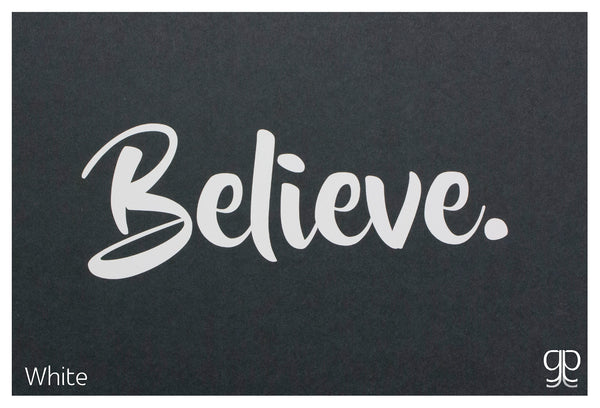 Large Decal - 'Believe'