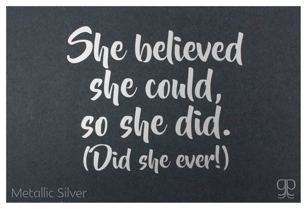 'She Believed...' Large Decal