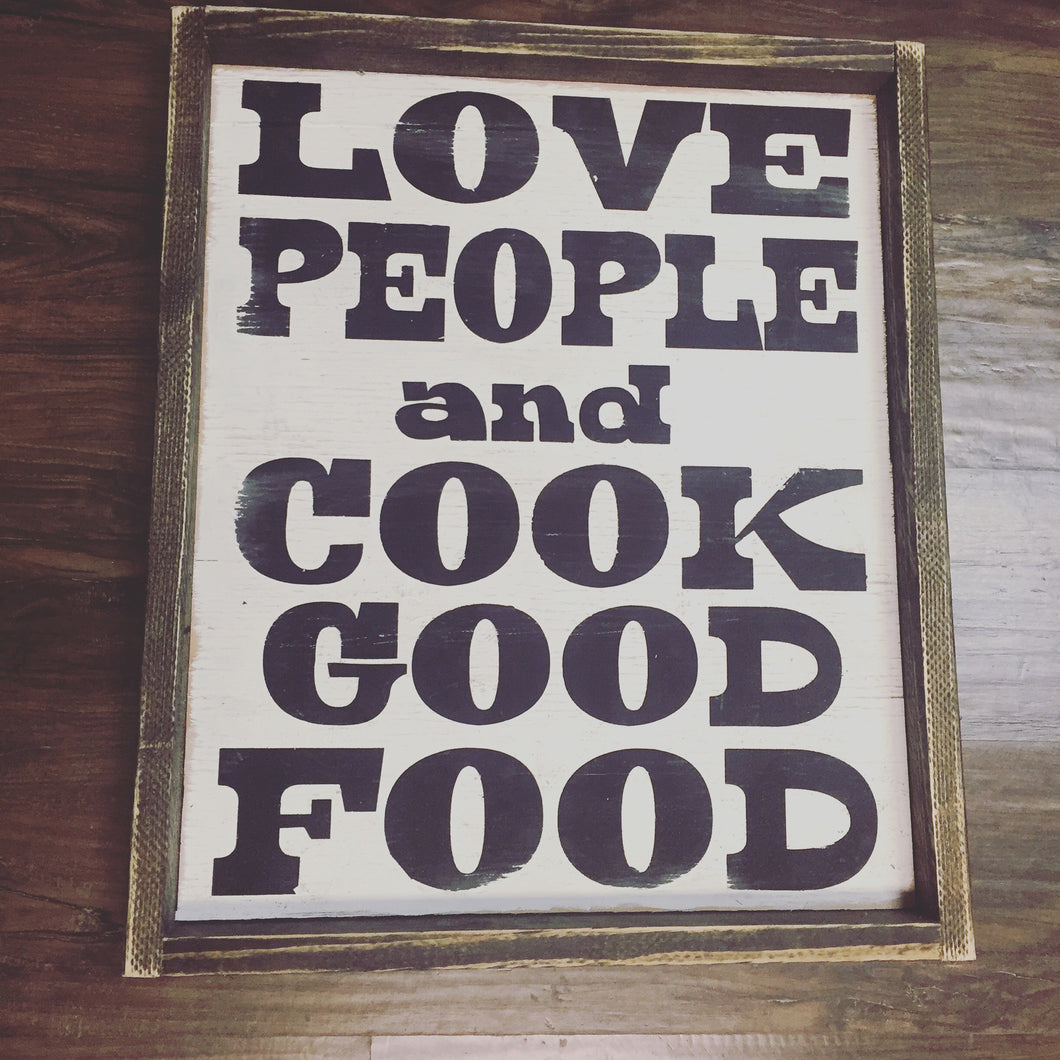 Love People And Cook Good Food