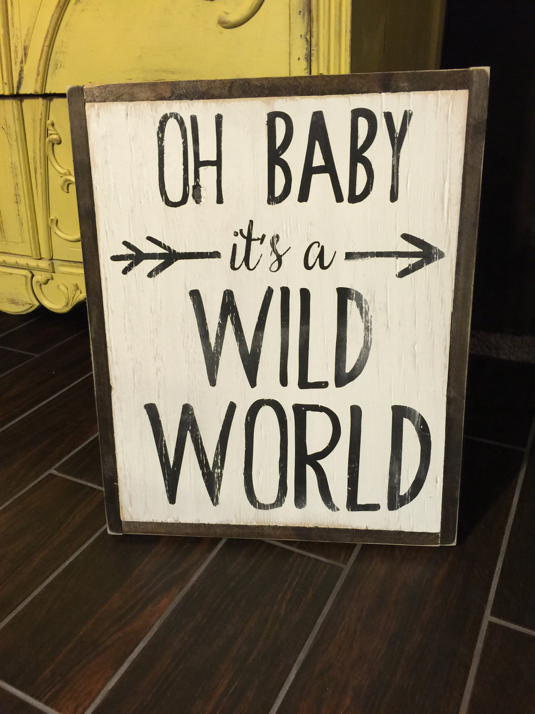 Oh Baby It'a A Wild World