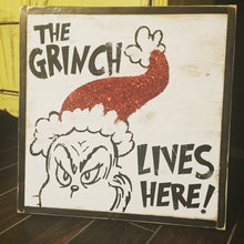 The Grinch Lives Here