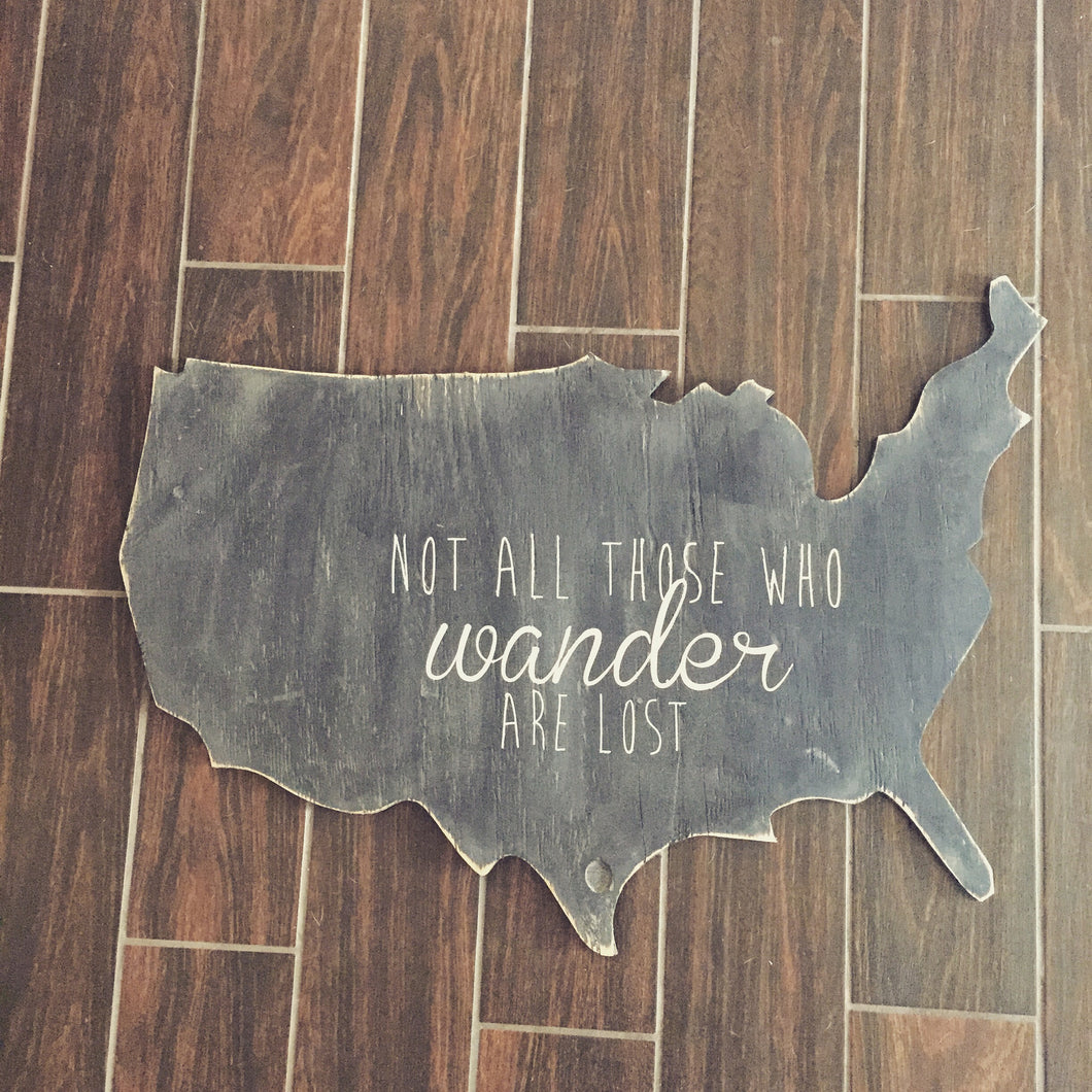 Not All Those Who Wander Are Lost USA map