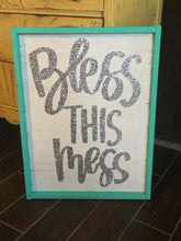 bless-this-mess-sign