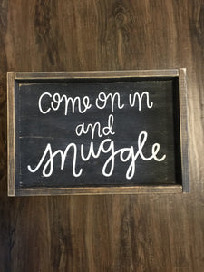 Come On In And Snuggle